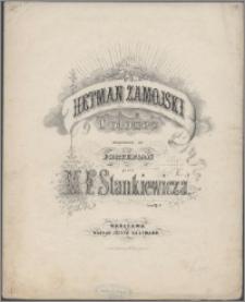 Hetman Zamojski : polonez skomponowany na fortepian