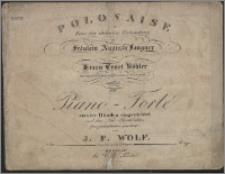 Polonaise für Feier der ehelichen Verbindung des Fräulein Auguste Langner mit Herrn Ernst Köhler [...] componirt : für's Piano - Forte zu vier Haenden eingerichte