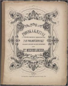 """Piosenka Krzysi : z powieści Henryka Sienkiewicza """"Pan Wołodyjowski"""" : polonez ułożony na głos sopranowy [i fort.]"""