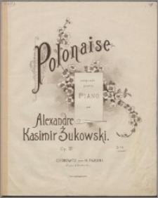 Polonaise : composée pour le piano : Op. 18