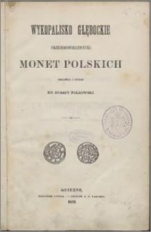 Wykopalisko głębockie średniowiecznych monet polskich