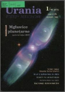 Urania - Postępy Astronomii 1998, T. 69 nr 1 (673)