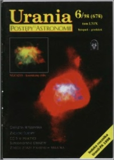 Urania - Postępy Astronomii 1998, T. 69 nr 6 (678)