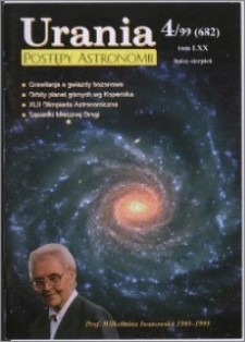 Urania - Postępy Astronomii 1999, T. 70 nr 4 (682)