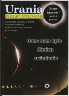 Urania - Postępy Astronomii 1999, T. 70 - numer specjalny
