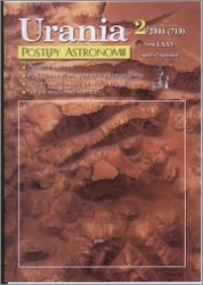 Urania - Postępy Astronomii 2004, T. 75 nr 2 (710)