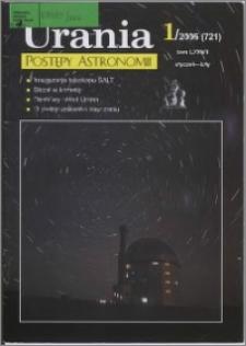 Urania - Postępy Astronomii 2006, T. 77 nr 1 (721)