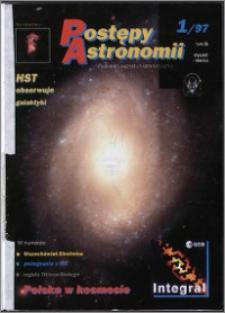 Postępy Astronomii 1997, T. 45 z. 1