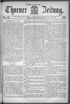 Thorner Zeitung 1871, Nro. 143