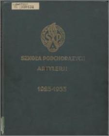 Szkoła Podchorążych Artylerji : ku uczczeniu dziesięciolecia 1923-1933