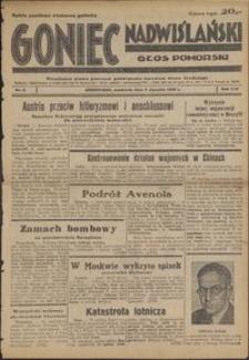 Goniec Nadwiślański : Głos Pomorski : niezależne pismo poranne poświęcone sprawom stanu średniego : 1938.01.09, R. 14 nr 6