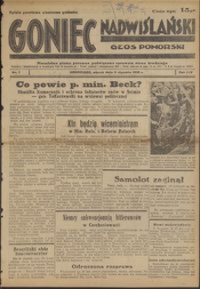 Goniec Nadwiślański : Głos Pomorski : niezależne pismo poranne poświęcone sprawom stanu średniego : 1938.01.11, R. 14 nr 7