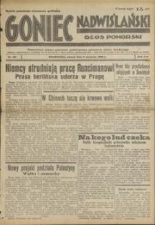 Goniec Nadwiślański : Głos Pomorski : niezależne pismo poranne poświęcone sprawom stanu średniego : 1938.08.09. R. 14, nr 181