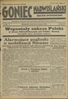 Goniec Nadwiślański : Głos Pomorski : niezależne pismo poranne poświęcone sprawom stanu średniego : 1938.08.16 R. 14 nr 186