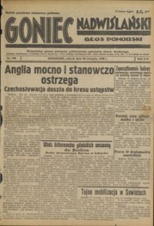 Goniec Nadwiślański : Głos Pomorski : niezależne pismo poranne poświęcone sprawom stanu średniego : 1938.08.30, R. 14 nr 198