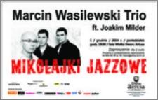 Mikołajki Jazzowe : Marcin Wasilewski Trio : 01 grudnia 2014 r. : zaproszenie dla 2 osób
