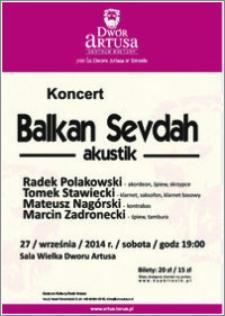 Koncert Balkan Sevdah akustik : 27 września 2014 r.