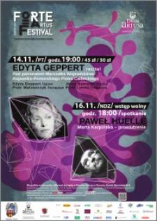 Forte Artus Festival : Toruń 2014 : 14.11 Edyta Gepert recital ; 16.11 Paweł Huelle spotkanie