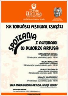 XX Toruński Festiwal Książki : spotkania z autorami w Dworze Artusa 23-27 listopada 2014