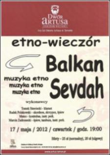etno-wieczór : Balkan Sevdach : muzyka etno : 17/maja/2012