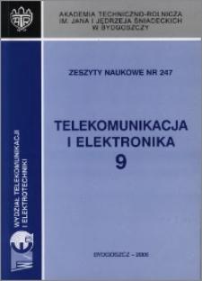 Zeszyty Naukowe. Telekomunikacja i Elektronika / Akademia Techniczno-Rolnicza im. Jana i Jędrzeja Śniadeckich w Bydgoszczy, z.9 (247), 2006