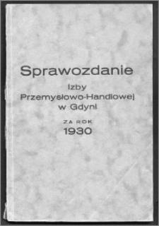 Sprawozdanie Izby Przemysłowo-Handlowej w Gdyni za Rok 1930