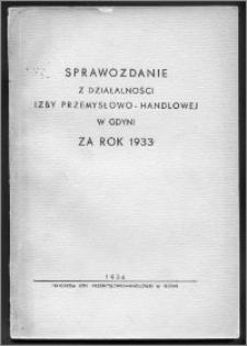 Sprawozdanie Izby Przemysłowo-Handlowej w Gdyni za Rok 1933