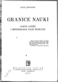 Granice nauki : zarys logiki i metodologii nauk ścisłych