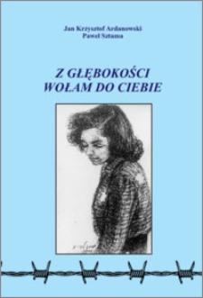 Z głębokości wołam do Ciebie... : Tragedia kobiet pochodzenia żydowskiego, więzionych i mordowanych w podobozach KL Stutthof w okolicach Torunia w ostatnich miesiącach II wojny światowej