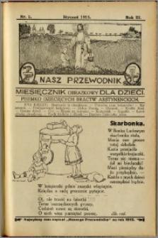 Nasz Przewodnik 1915, R. III, nr 1