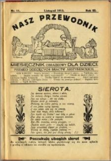 Nasz Przewodnik 1915, R. III, nr 11