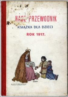 Nasz Przewodnik 1917, R. V, spis