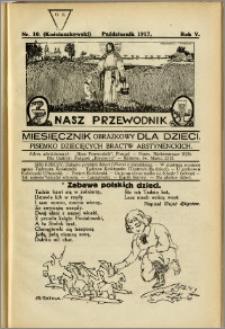 Nasz Przewodnik 1917, R. V, nr 10