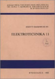 Zeszyty Naukowe. Elektrotechnika / Akademia Techniczno-Rolnicza im. Jana i Jędrzeja Śniadeckich w Bydgoszczy, z.11 (191), 1995