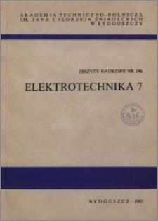 Zeszyty Naukowe. Elektrotechnika / Akademia Techniczno-Rolnicza im. Jana i Jędrzeja Śniadeckich w Bydgoszczy, z.7 (146), 1988