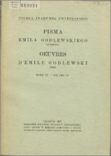 Pisma Emila Godlewskiego starszego T. 3, Prace naukowe (1911-19270, różne z lat (1877-1926)