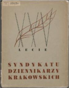 Dwudziestopięciolecie Syndykatu Dziennikarzy Krakowskich