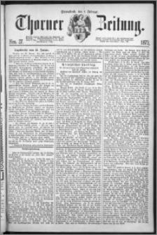Thorner Zeitung 1873, Nro. 27