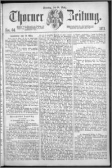 Thorner Zeitung 1873, Nro. 64