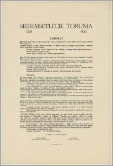 [Afisz] : [Inc.:] Siedemsetlecie Torunia 1233-1933. Rodacy! Rozkołysze się na idący Nowy Rok dzwon w kościele św. Jana, gdzie chrzest wielki Kopernik przyjmował [...]