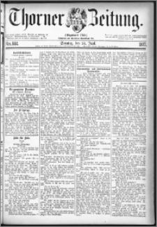Thorner Zeitung 1877, Nro. 144 + Beilage