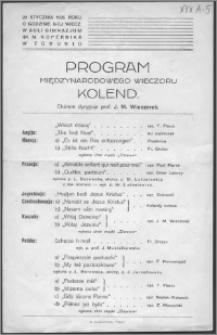 Program międzynarodowego wieczoru kolend : chórem dyryguje prof. J. M. Wieczorek