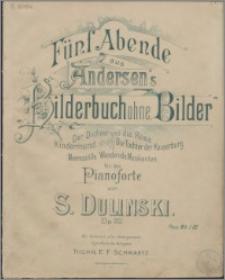 """Fünf Abende aus Andersens's """"Bilderbuch ohne Bilder"""" : für Pianoforte. Op. 20"""