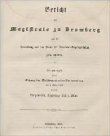 Bericht des Magistrats zu Bromberg über die Verwaltung und den Stand der Gemeinde Angelegenheiten pro 1856/57