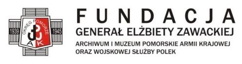 Fundacja Generał Elżbiety Zawadzkiej. Archiwum i Muzeum Pomorskie Armii Krajowej Oraz Wojskowej Służby Polek